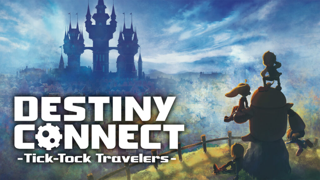 #RushdownReview: Destiny Connect – TikToc Travelers