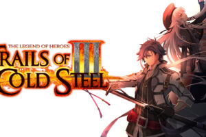 #RushdownReview: The Legend of Heroes – Trails of Cold Steel III